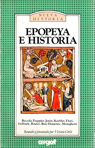 9788485860111: Epopeya e historia