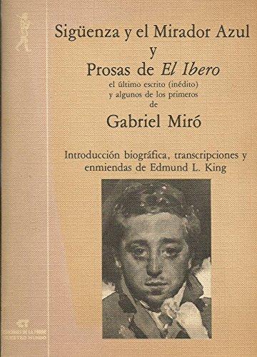 9788485866366: Sigüenza y el mirador azul y Prosas de El Ibero (Biblioteca de Nuestro Mundo, Logos)