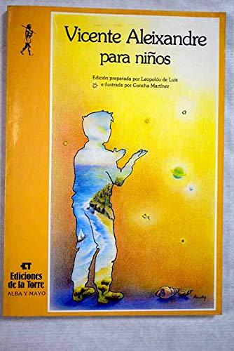 Vicente Aleixandre Para Ninos/Vicente Aleixandre for Children (Spanish Edition): Aleixandre, ...