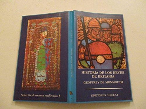 HISTORIA DE LOS REYES DE BRITANIA: GEOFREY DE MONMOUTH