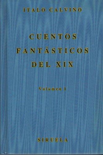 9788485876631: Cuentos fantasticos del XIX vol 1