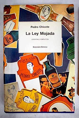 La ley mojada (cocktails completos): Pedro Chicote