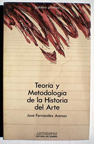 9788485887040: Teoria y metodologia de la historia del arte