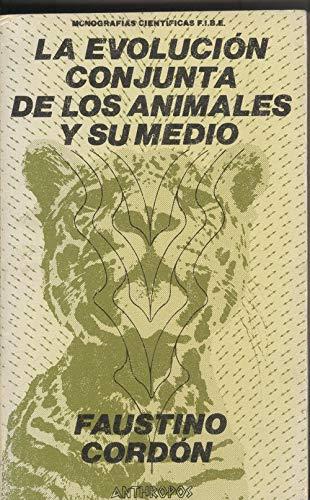 9788485887064: LA EVOLUCION CONJUNTA DE LOS ANIMALES Y SU MEDIO