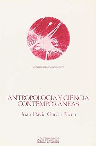 9788485887224: Antropología Y Ciencia Contemporáneas (Pensamiento Critico/Pensamiento Utopico)