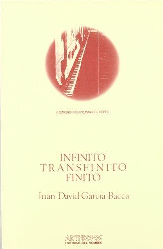 9788485887330: INFINITO, TRANSFINITO, FINITO (Pensamiento critico/pensamiento utopico) (Spanish Edition)