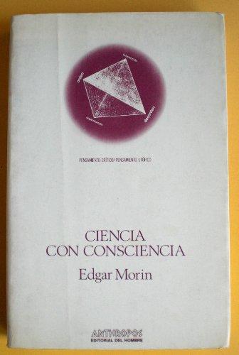 9788485887347: Ciencia con consciencia