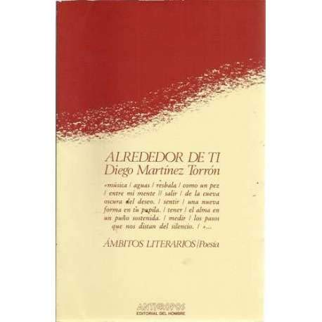 9788485887415: Alrededor de ti (Ámbitos literarios. Poes¸a)