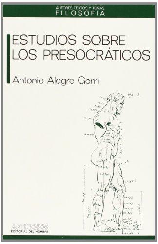 9788485887675: Estudio Sobre Los Presocráticos (Autores, Textos y Temas de Filosofia)