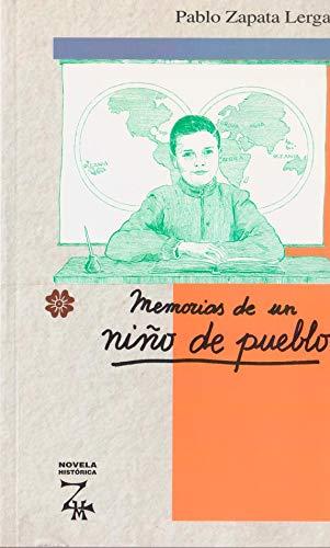 9788485891627: Memorias De Un Niño De Pueblo (Novela Historica)