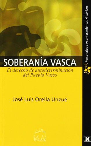 9788485891979: Soberania vasca - el derecho de autoderteminacion del pueblo Vasco