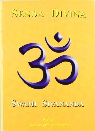 9788485895045: Senda divina (Swami Sivananda (ela))
