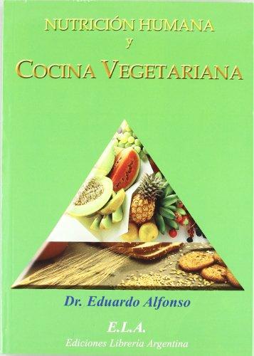 9788485895182: Nutricion humana y cocina vegetariana
