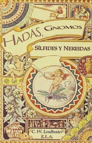 9788485895427: HADAS, GNOMOS, SÍLFIDES Y NEREIDAS LOS ESPIRITUS DE LA NATURALEZA QUE HABITAN ENTRE NOSOTROS