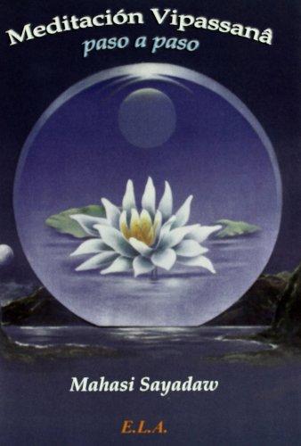9788485895489: Meditacion vipassana paso a paso