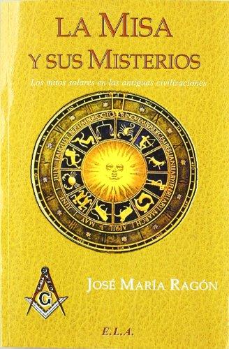 9788485895885: Misa y sus misterios, la