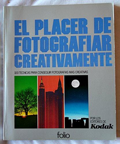 9788485902262: EL PLACER DE FOTOGRAFIAR CREATIVAMENTE