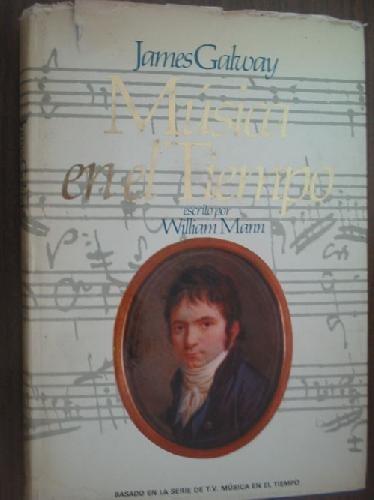 9788485902774: JAMES GALWAY MUSICA EN EL TIEMPO.