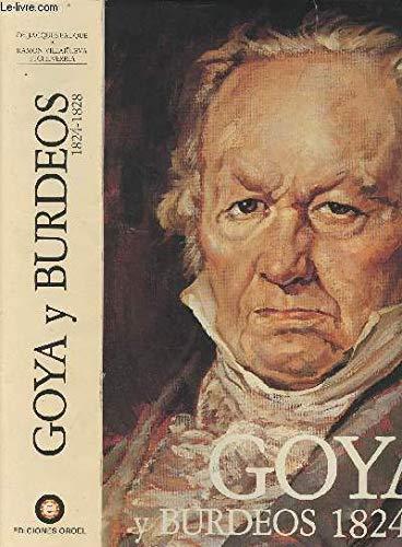 9788485921010: Goya y burdeos 1824-1828