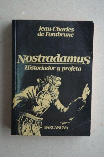 9788485923977: Nostradamus: Historiador y profeta (Diversos) (Spanish Edition)