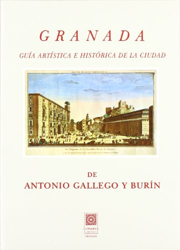 9788485933174: Granada : guía artística e histórica