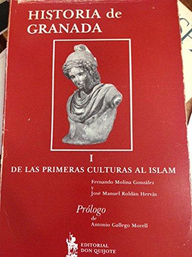 9788485933273: Historia de Granada. I, De las primeras culturas al Islam