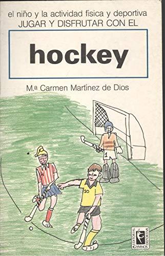 9788485945696: Jugar y disfrutar con el hockey