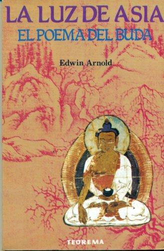 La Luz De Asia - El Poema Del Buda: Arnold, Edwin