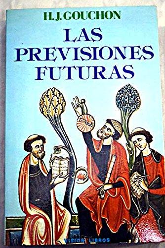 9788485958931: Las Previsiones Futuras