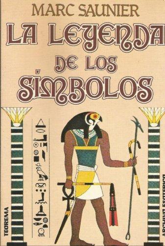 9788485958948: La leyenda de los símbolos