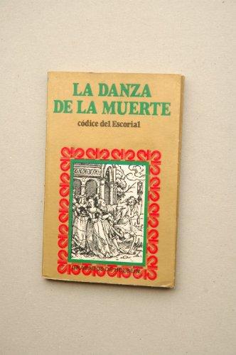 9788485963188: La DANZA de la Muerte : códice de El Escorial / grabados de Holbein ; prólogo de F. A. De Icaza