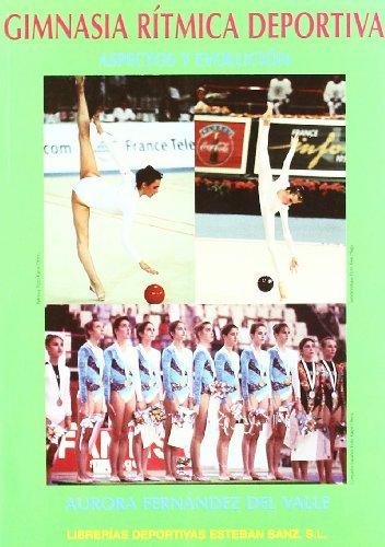 9788485977604: Gimnasia ritmica deportiva - aspectos y evolucion