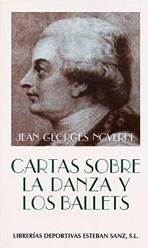 9788485977949: CARTAS SOBRE LA DANZA Y LOS BALLETS