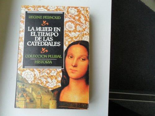 9788485979264: La mujer en el tiempo de las catedrales
