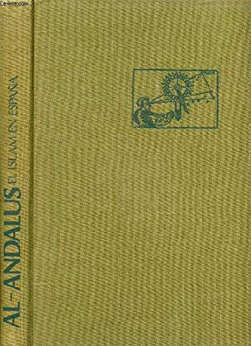 Al-Andalus: El Islam En Espa~na [Jan 01,