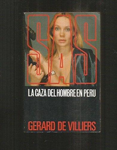 9788485990665: SAS, La Caza del Hombre en Peru