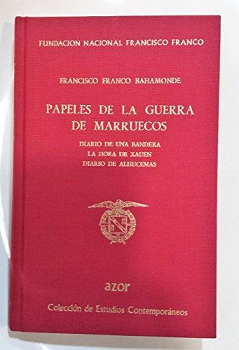 9788485993130: Papeles de la Guerra de marruecos (Azor : colección de estudios contemporáneos)