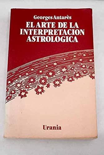 9788486000066: Arte de la interpretacion astrologica