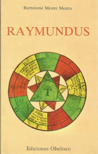 9788486000486: Raymundus (Colección Obelisco-narrativa) (Spanish Edition)
