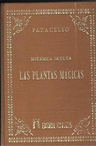 9788486003579: Botanica oculta. las plantas magicas