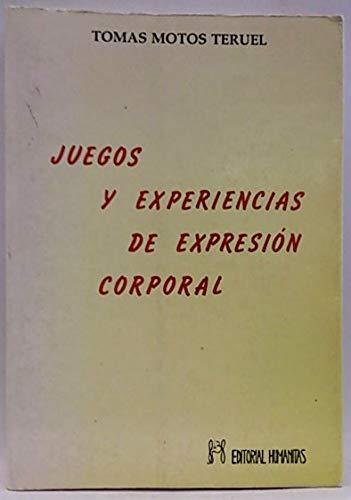9788486003661: Juegos y experiencias expresion corporal