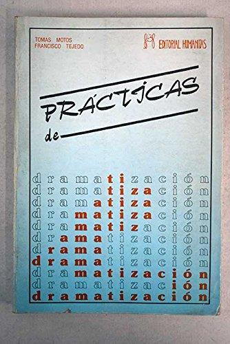 9788486003951: Practicas de dramatizacion