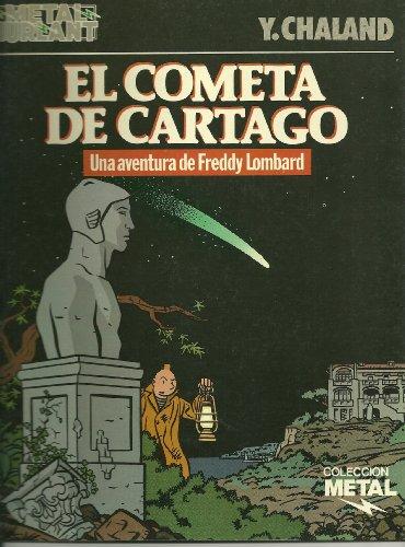 9788486004644: Cometa de cartago, el