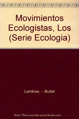 9788486008147: Movimientos Ecologistas, Los (Serie Ecologia) (Spanish Edition)