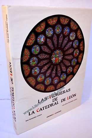 Vidrieras de la Catedral de León, las: Fernández Arenas, José