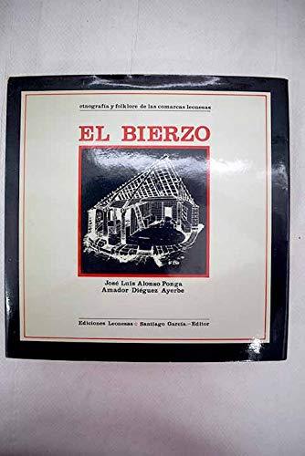 9788486013196: Etnografía y folklore de las comarcas leonesas, Tomo I: El Bierzo
