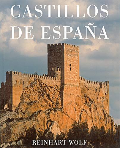 CASTILLOS DE ESPAÑA. FOTOGRAFIAS DE REINHART WOLF: CHUECA GOITIA, F.
