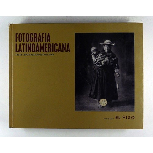 9788486022037: Fotografia latinoamericana