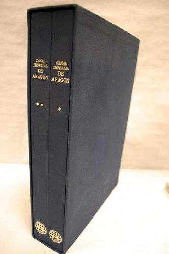 DESCRIPCION DE LOS CANALES IMPERIAL DE ARAGON: SASTAGO, CONDE DE