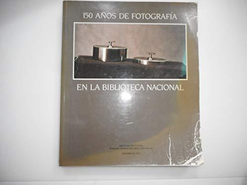 9788486022327: Ciento cincuenta años de fotografia